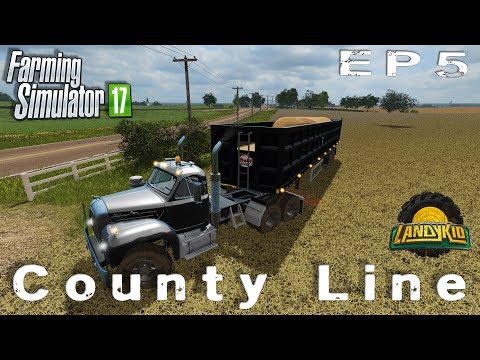 let's play | Farming Simulator 2017 | County Line | EP5