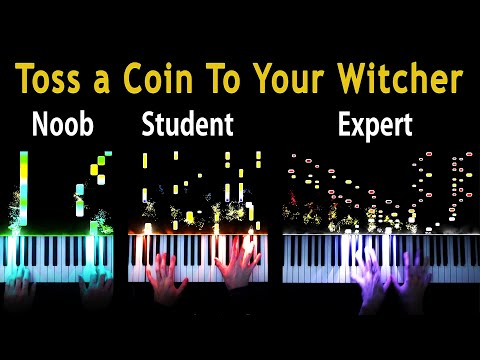 """5 Levels of """"Toss a Coin to Your Witcher"""": Noob to Expert (Piano)"""