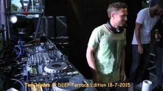 Tom Hades - DEEP Terrace Edition 18-7-2015