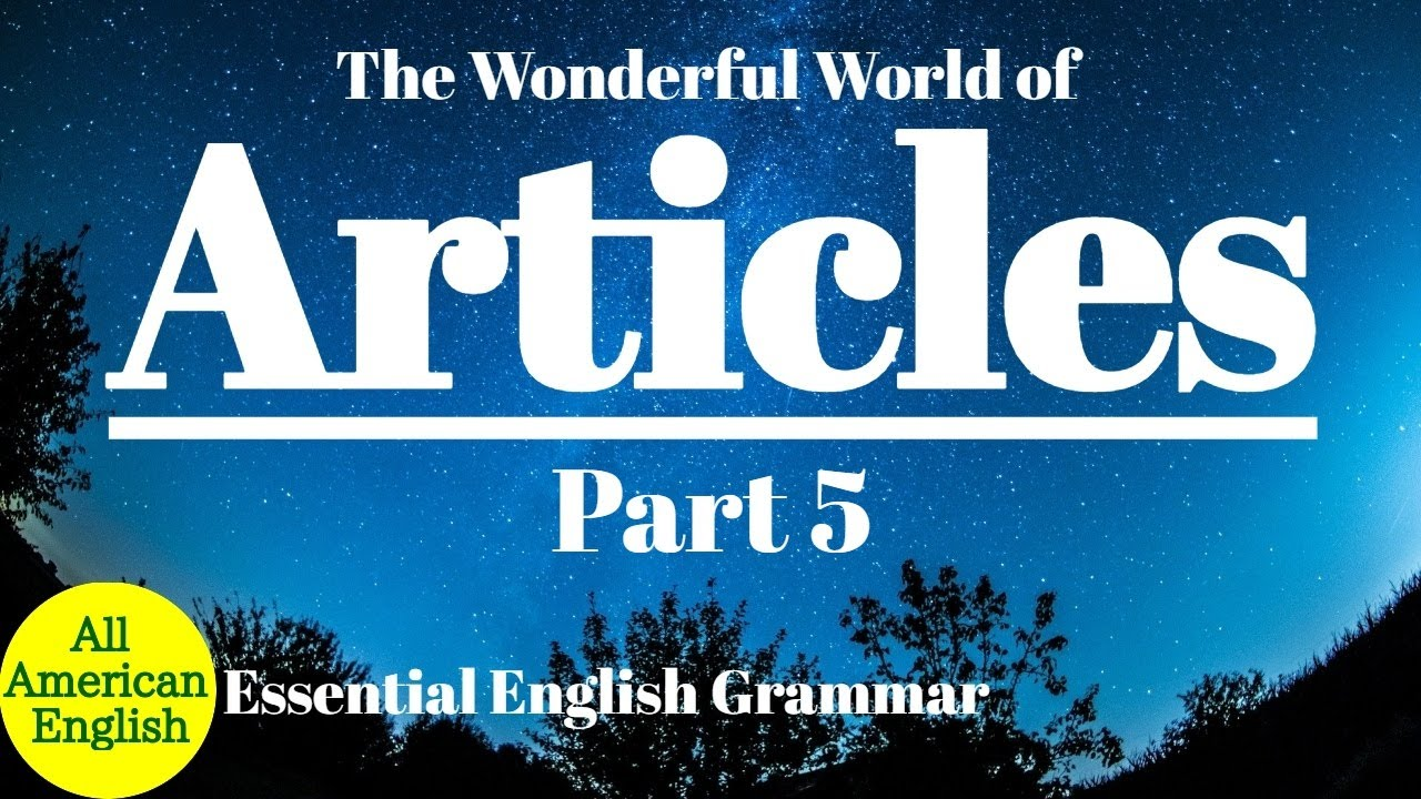 ARTICLES Part 5 | Abbreviations, Acronyms, Company Names & More | GRAMMAR | All American English