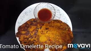Tomato Omelette Recipe/Simple ,Quick and Easy Recipe