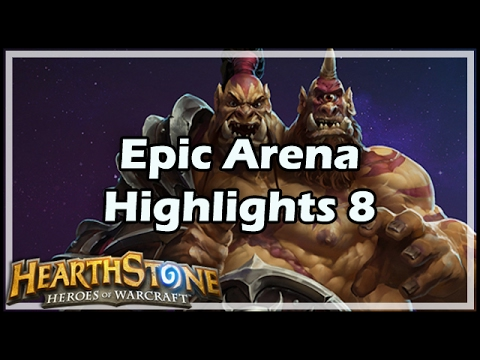 [Hearthstone] Epic Arena Highlights 8