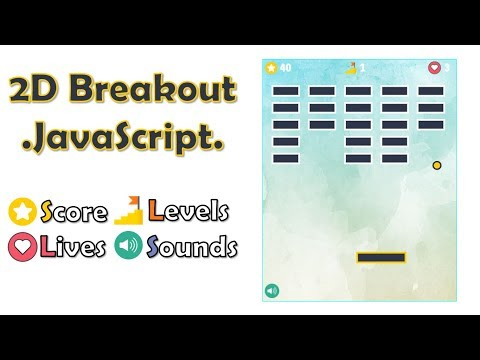 2D Breakout Game Using JavaScript And HTML [beginners] | PART 2