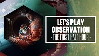 Let's Play Observation - The first 30 minutes of gameplay