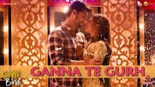 Full Audio: Ganna Te Gurh | Surkhi Bindi | Gurnam Bhullar |