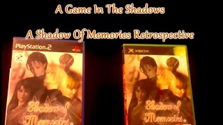 A Game In The Shadows - A Shadow Of Memories Retrospective