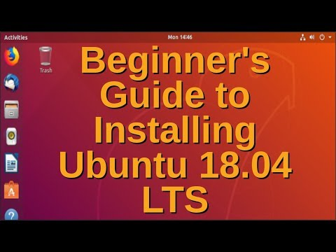Beginner's Guide To Installing Ubuntu 18.04 LTS