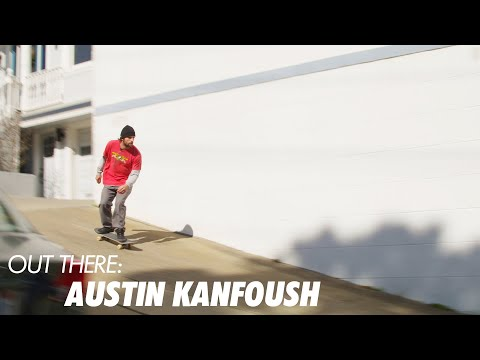 Out There: Austin Kanfoush