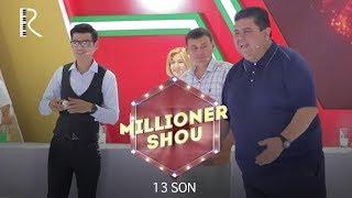 Millioner SHOU 13-son | Миллионер ШОУ 13-сон