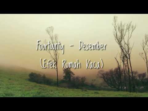 Fourtwnty - Desember | Efek Rumah Kaca ( Unofficial Lyric Video)