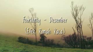 Download Mp3 Fourtwnty - Desember | Efek Rumah Kaca   Un Lyric Video