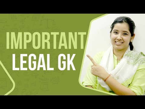 Important Legal Gk 2019 | CLAT 2019