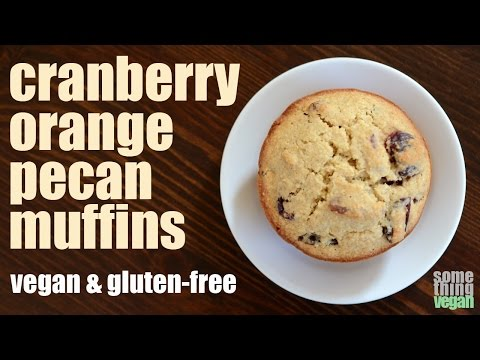 cranberry orange pecan muffins (vegan & gluten-free) Something Vegan