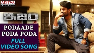 Podaade Poda Poda Full Video Song  Ism Full Video Songs  Kalyan Ram, Aditi Arya  Anup Rubens