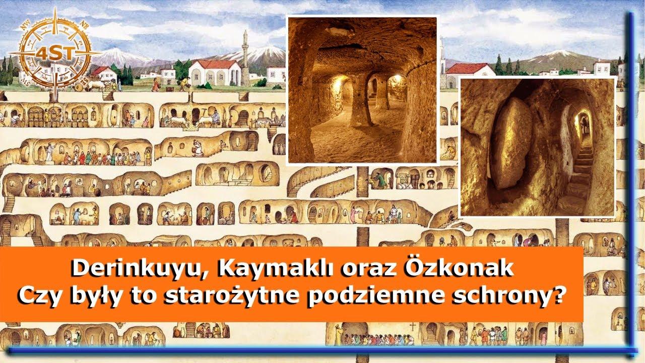 Derinkuyu, Kaymaklı oraz Özkonak. Czy były to starożytne podziemne schrony?