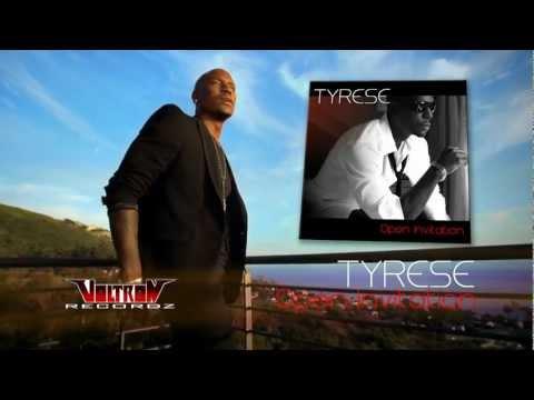Tyrese: Open Invitation