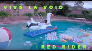 Vive la Void - Red Rider (Official Music Video)