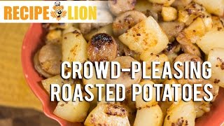 Crowd-pleasing Roasted Potatoes