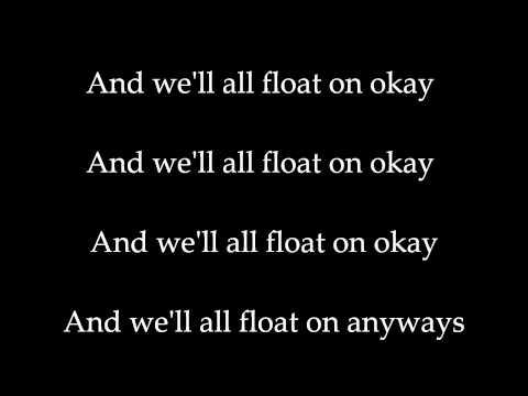 Modest Mouse - Float On (Lyrics)
