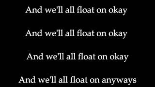 Modest Mouse - Float On (Lyrics)