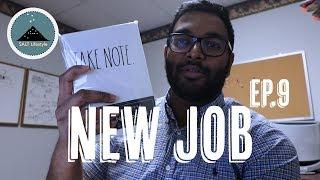 New Job | Salt Lifestyle | Ep.9