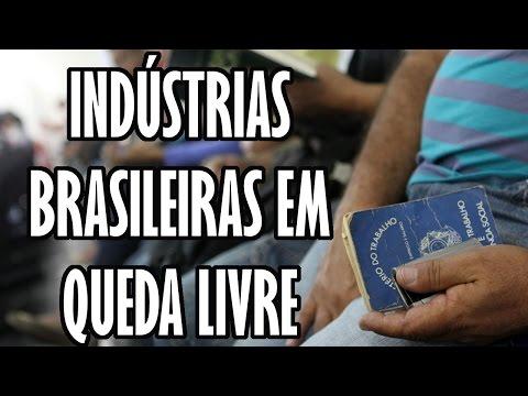 INDÚSTRIAS BRASILEIRAS EM QUEDA LIVRE