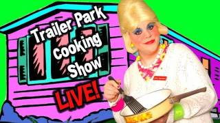 Live Cooking Show! Trailer Park Cooking! Orange Slice Cookies!