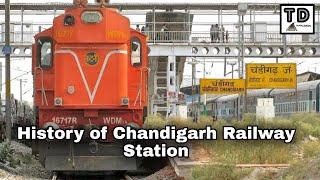 History of Chandigarh Railway Station !