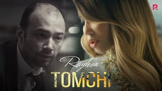 Rayhon Tomchi Райхон Томчи