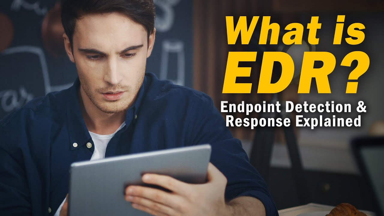 Download What is EDR? – Endpoint Detection and Response Explained | @SolutionsReview Defines