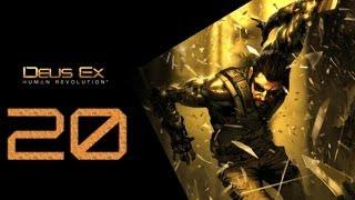 Deus Ex Human Revolution Прохождение Часть 20