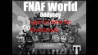 FNAF World Odyssey v1.0 Release Trailer