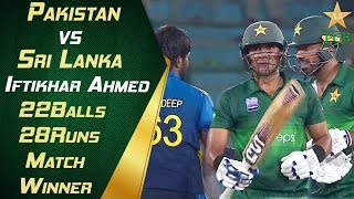 Iftikhar Ahmed's Match Winning Cameo | Match Winner | Pakistan Vs Sri Lanka 2019 | 3rd Odi | Pcb