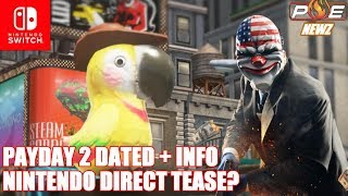 Nintendo Direct Hinted by Nintendo on Twitter? Payday 2 Switch Dated & MORE!