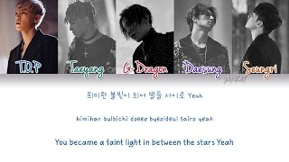 BIGBANG - LAST DANCE (Color Coded Han|Rom|Eng Lyrics) | by Yankat