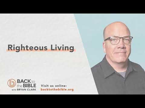 Discovering a Living Faith - Righteous Living - 20 of 20