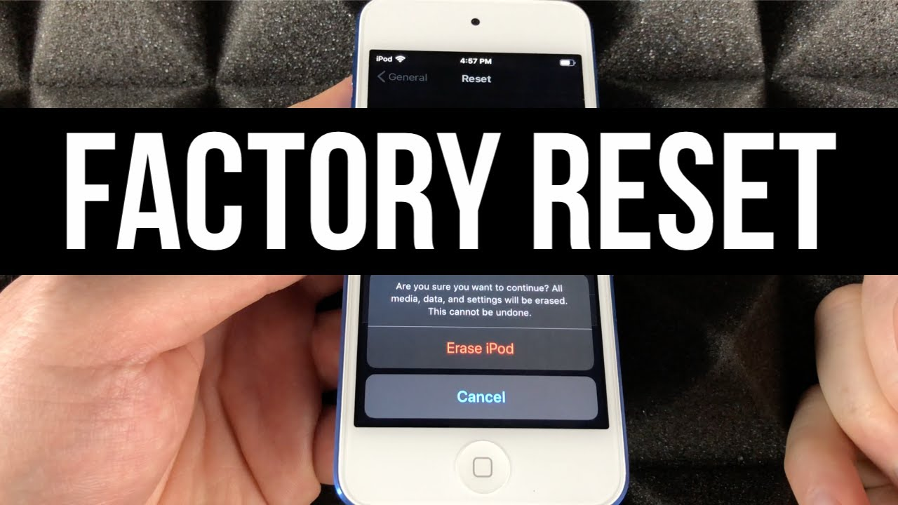How to Factory Reset iPod touch
