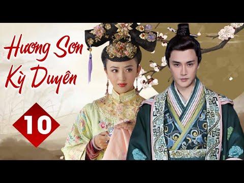 xem phim hậu cung như ý truyện - HƯƠNG SƠN KỲ DUYÊN - Tập 10   Phim Cổ Trang Trung Quốc Siêu Hấp Dẫn   YoYo TeLeViSion