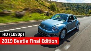 2019 Beetle Final Edition - Latest Car Technology