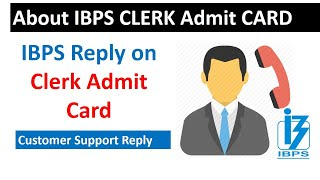 IBPS Reply on Admit Card Date #TelePhonic  call Discussion