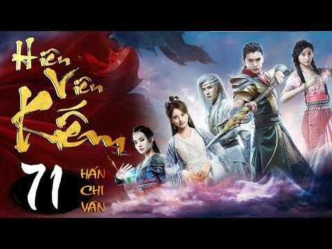 Phim Hay | Hiên Viên Kiếm Hán Chi Vân
