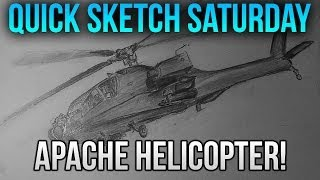 Quick Sketch Saturday | Apache Helicopter