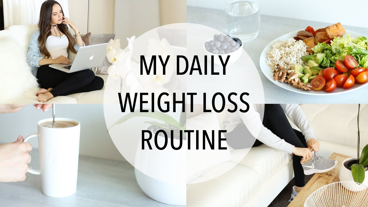 My Daily Weight Loss Routine Easy Ways To Lose Weight