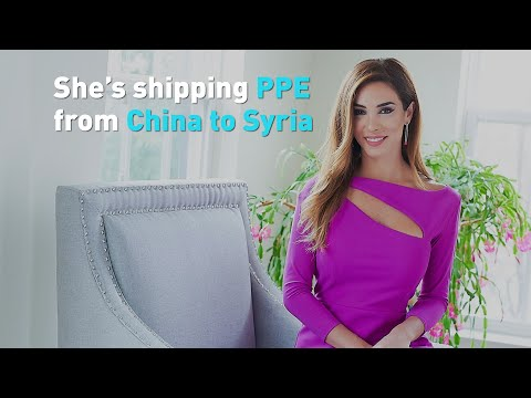 Meet the woman shipping PPE from China to Syria