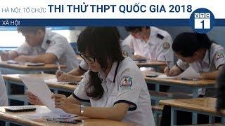 Hà Nội: Tổ chức thi thử THPT quốc gia 2018  VTC1