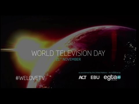 World Television Day 2014 - WE LOVE TV! Offical Video