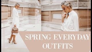 SPRING EVERYDAY OUTFITS  // Fashion Mumblr