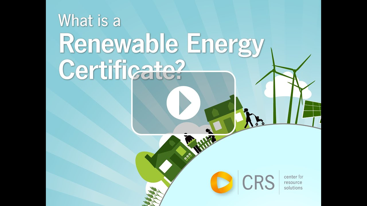 What Is A Renewable Energy Certificate Youtube