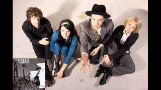 The Veils - Vicious Traditions (The Runaway Found (2004))