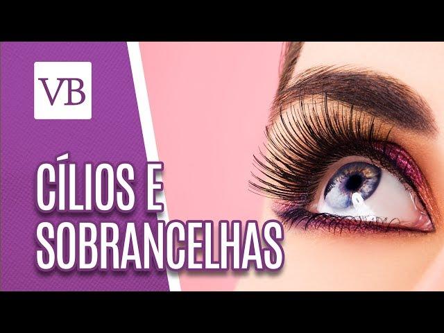 Cílios e sobrancelhas - Você Bonita (05/03/19)